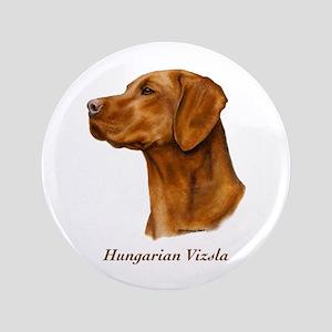 "Hungarian Vizsla 3.5"" Button"
