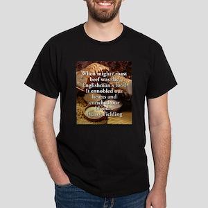 When Mighty Roast Beef - Henry Fielding T-Shirt