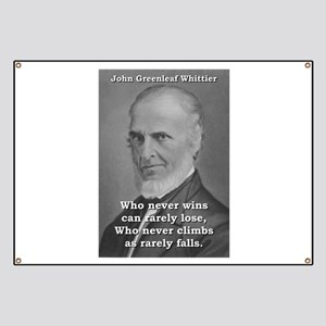 Who Never Wins - John Greenleaf Whittier Banner