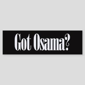 Got Osama? Bumper Sticker