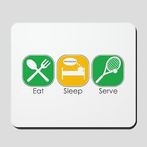 Eat Sleep Serve Mousepad