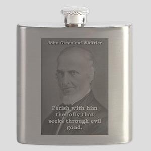 Perish With Him - John Greenleaf Whittier Flask