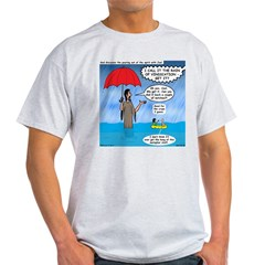 When it Rains it Pours T-Shirt