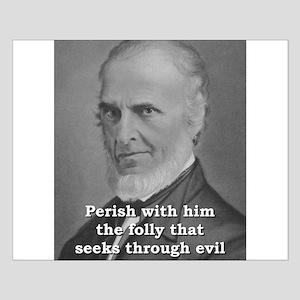 Perish With Him - John Greenleaf Whittier Small Po