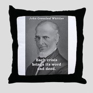 Each Crisis Brings - John Greenleaf Whittier Throw