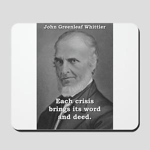 Each Crisis Brings - John Greenleaf Whittier Mouse