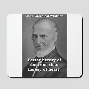 Better Heresy Of Doctrine - John Greenleaf Whittie