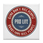 Abortions Kill People Tile Coaster