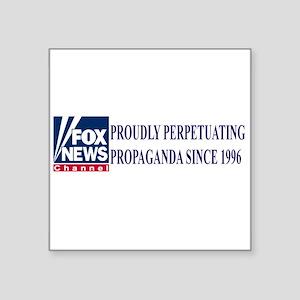 """fox news propaganda Square Sticker 3"""" x 3"""""""