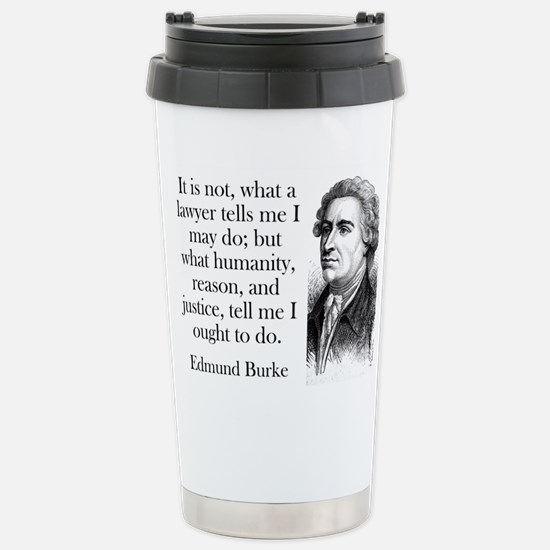 It Is Not What A Lawyer - Edmund Burke Mugs