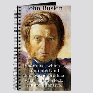 Ignorance Which Is Contented - John Ruskin Journal