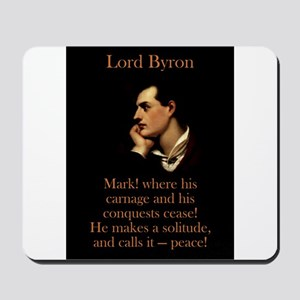 Mark Where His Carnage - Lord Byron Mousepad