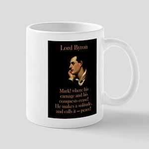 Mark Where His Carnage - Lord Byron 11 oz Ceramic