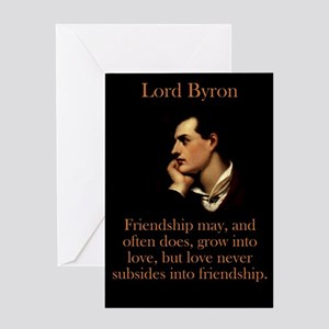 Friendship May And Often Does - Lord Byron Greetin