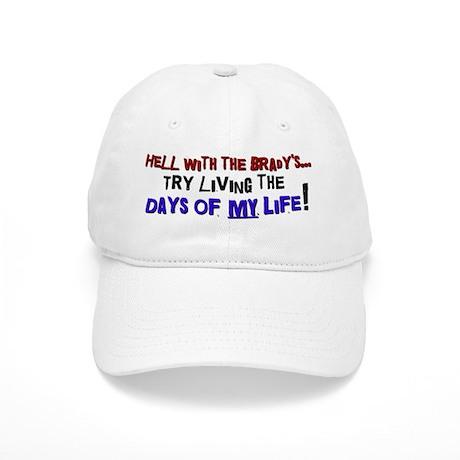 Days of my life Cap