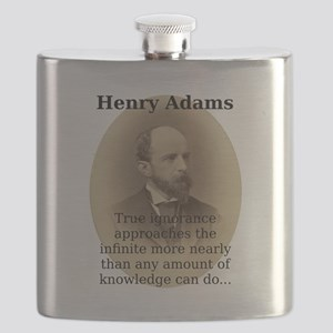 True Ignorance Approaches - Henry Adams Flask