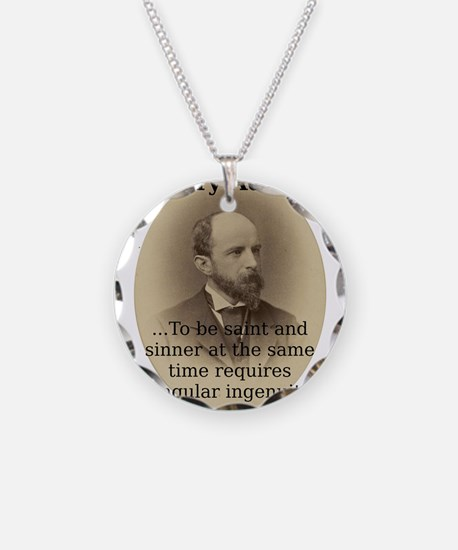 To Be Saint And Sinner - Henry Adams Necklace