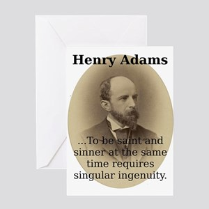 To Be Saint And Sinner - Henry Adams Greeting Card