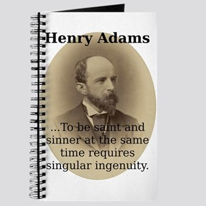 To Be Saint And Sinner - Henry Adams Journal
