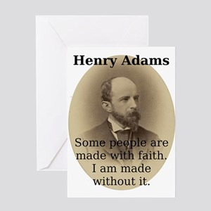 Some People Are Made - Henry Adams Greeting Card