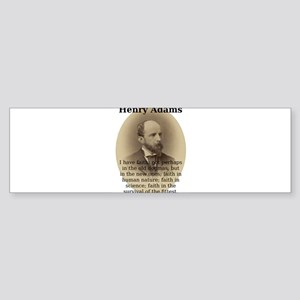 I Have Faith - Henry Adams Sticker (Bumper)