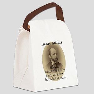 God As Descartes Justly Said - Henry Adams Canvas