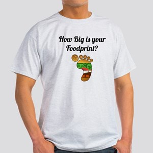 How Big Is Your Foodprint? Light T-Shirt