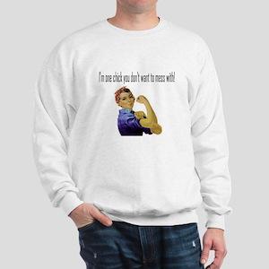 Don't Mess Sweatshirt