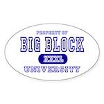 Big Block University Property Oval Sticker