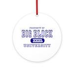 Big Block University Property Ornament (Round)