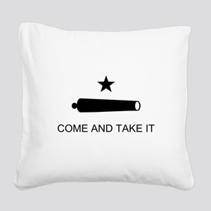 Texas Come and Take It flag Square Canvas Pillow