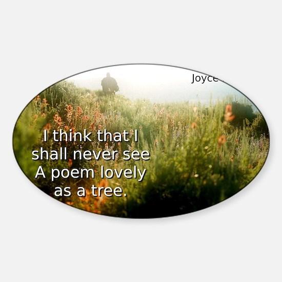 I Think That I Shall Never See - Joyce Kilmer Stic