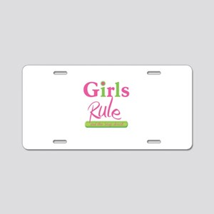Girls Rule and the boys drool! Aluminum License Pl