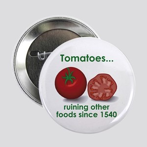 Tomatoes Suck Button