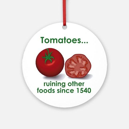Tomatoes Suck Ornament (Round)