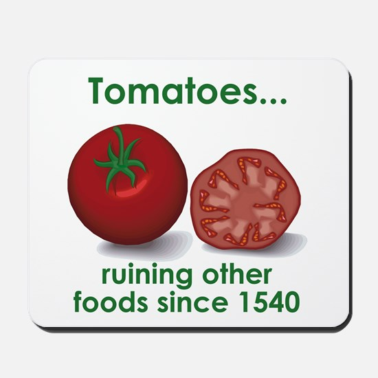 Tomatoes Suck Mousepad