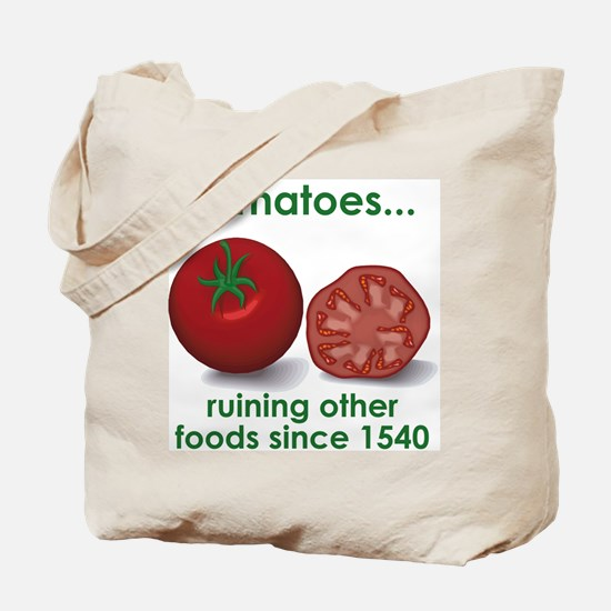 Tomatoes Suck Tote Bag