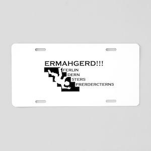 Ermahgerd! Lerger! Aluminum License Plate