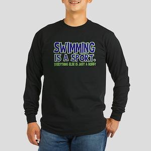 Swimming Is A Sport Long Sleeve Dark T-Shirt
