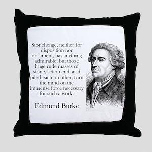 Stonehenge - Edmund Burke Throw Pillow