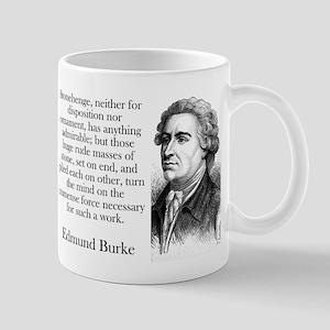 Stonehenge - Edmund Burke 11 oz Ceramic Mug
