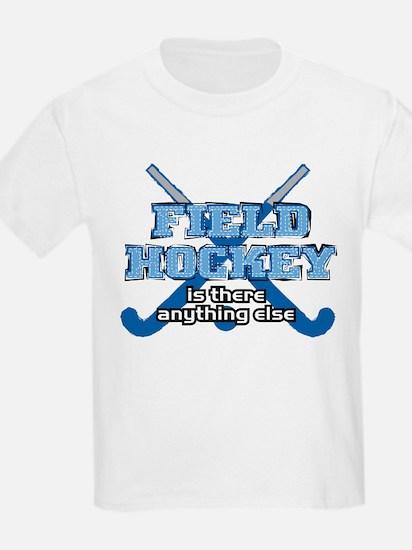 Field Hockey Anything Else T-Shirt