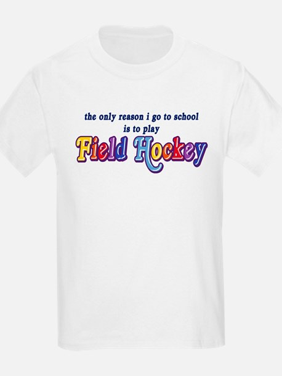 Field Hockey Go To School T-Shirt