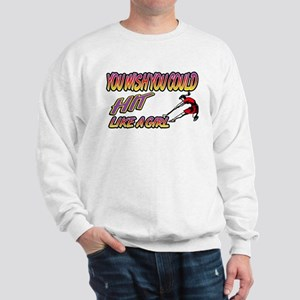 Field Hockey Hit Like A Girl Sweatshirt