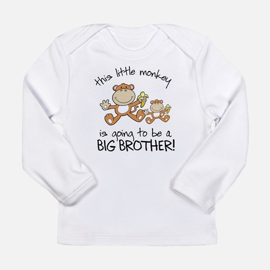 this little monkey big brother Long Sleeve T-Shirt