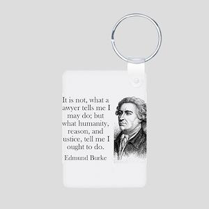 It Is Not What A Lawyer - Edmund Burke Aluminum Ph