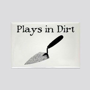 PLAYS IN DIRT Rectangle Magnet