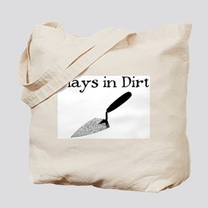 PLAYS IN DIRT Tote Bag