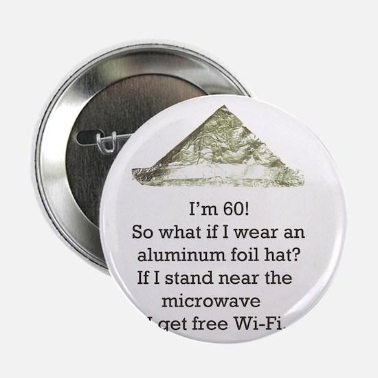 "60th Birthday Aluminum Foil Hat 2.25"" Button"
