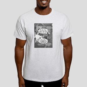Hey, Bar Keep! Light T-Shirt